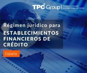 Desarrollo de un régimen jurídico para los establecimientos financieros de crédito