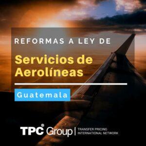 Reformas a la ley de actualización tributarias para los servicios de aerolíneas.