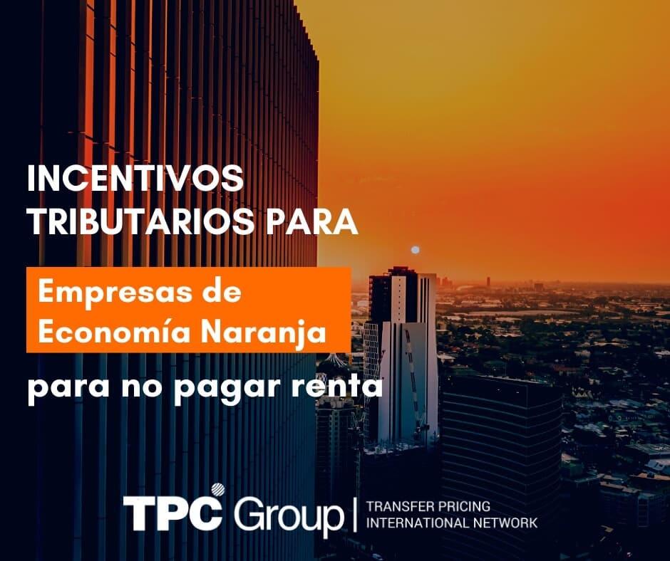 Incentivo tributario para que las Empresas de Economía Naranja en COLOMBIA