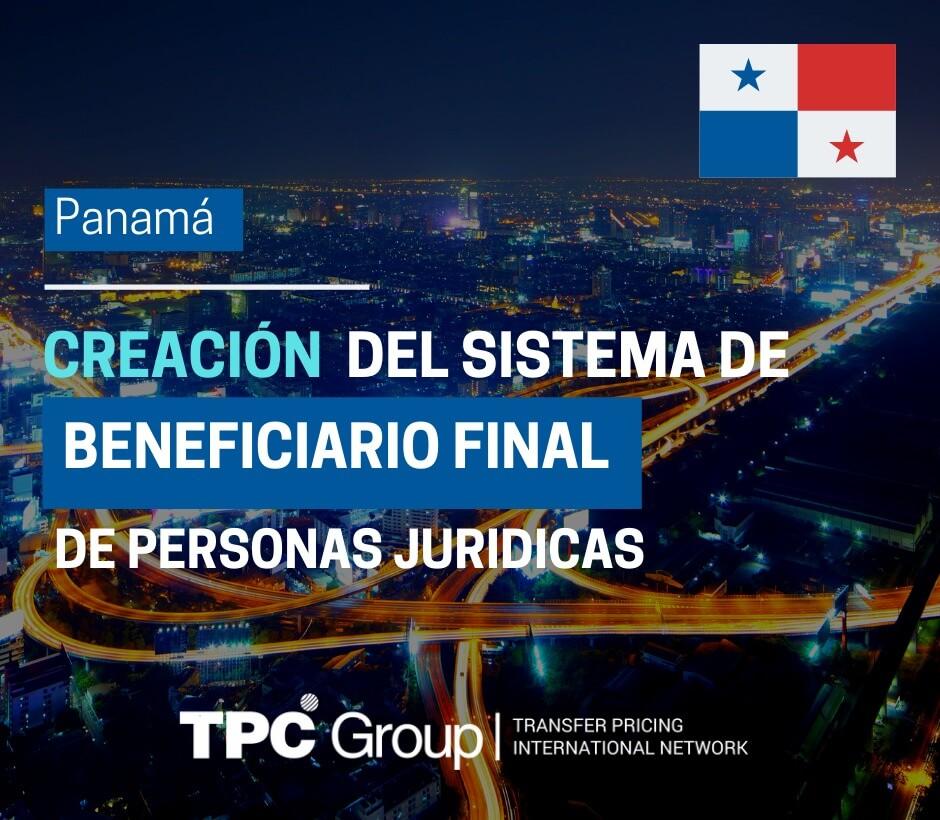 CREACIÓN DEL SISTEMA PRIVADO Y ÚNICO DE REGISTRO DE BENEFICIARIOS FINALES DE PERSONAS JURÍDICAS EN PANAMÁ