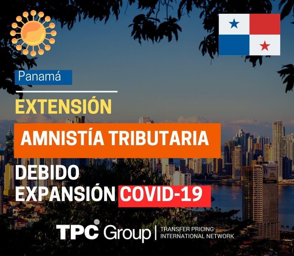 EXTENSIÓN DE LA AMNISTÍA TRIBUTARIA PARA FAVORECER A LOS CONTRIBUYENTES DEBIDO A LA EXPANSIÓN DEL COVID-19 EN PANAMÁ