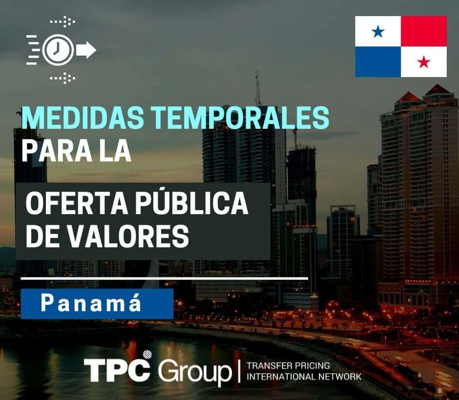 Medidas temporales para la oferta pública de valores en Panamá