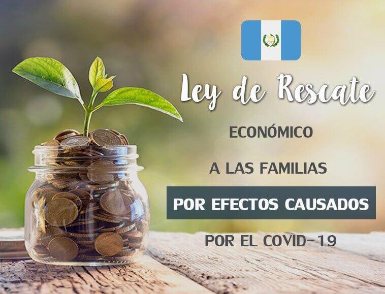 Ley De Rescate Económico a Las Familias