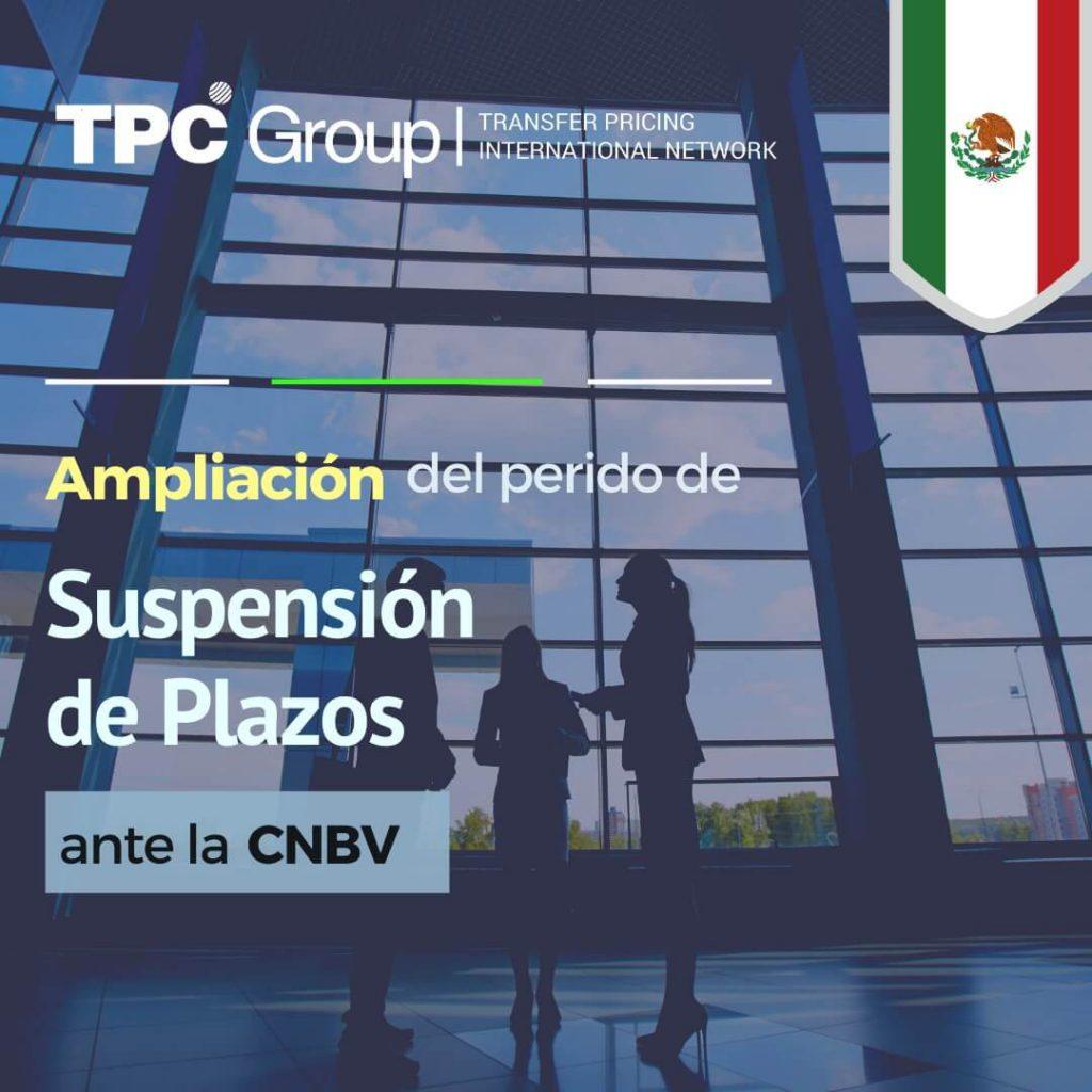 Ampliación del periodo de suspensión de los plazos en los tramites y procedimientos ante la comisión nacional bancaria y de valores