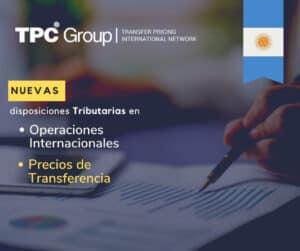 NUEVAS DISPOSICIONES TRIBUTARIAS EN OPERACIONES INTERNACIONALES Y PRECIOS DE TRANSFERENCIA EN ARGENTINA