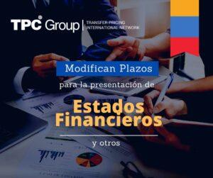 MODIFICAN LOS PLAZOS PARA LA PRESENTACIÓN DE ESTADOS FINANCIEROS EN COLOMBIA