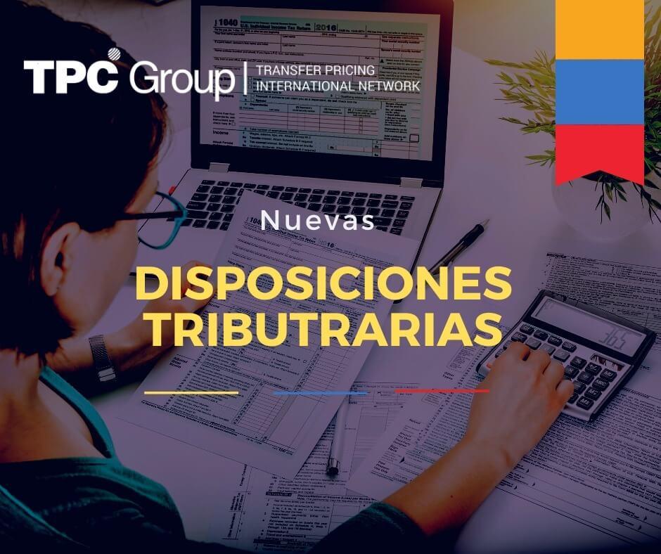 NUEVAS DISPOSICIONES TRIBUTARIAS, ESTABLECEN FORMULARIO N° 210 EN COLOMBIA