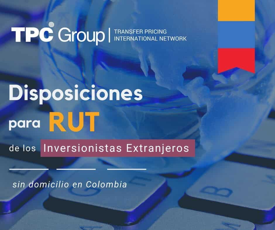 OTORGAN DISPOSICIONES PARA EL RUT DE LOS INVERSIONISTAS SIN DOMICILIO EN COLOMBIA