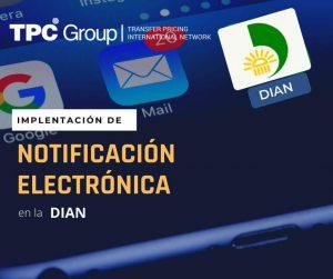 SE IMPLEMENTA LA NOTIFICACIÓN ELECTRÓNICA EN LA DIRECCIÓN DE IMPUESTOS Y ADUANAS NACIONALES EN COLOMBIA