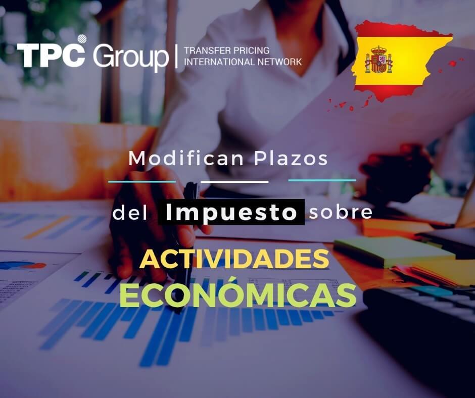 SE MODIFICAN PLAZOS DEL IMPUESTO SOBRE ACTIVIDADES ECONÓMICAS EN ESPAÑA