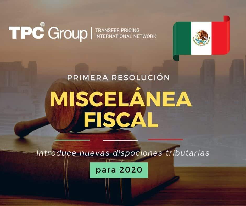 1era resolución Miscelánea Fiscal para 2020 EN México