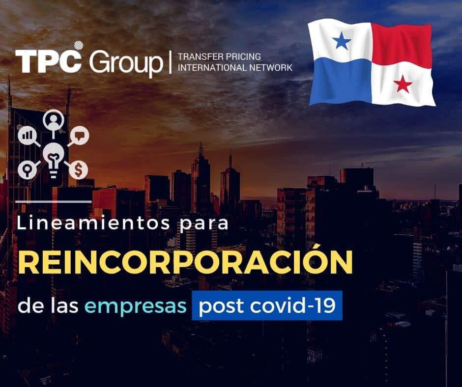ESTABLECEN LINEAMIENTOS PARA REINCORPORACIÓN DE LAS EMPRESAS POST COVID-19 EN PANAMA