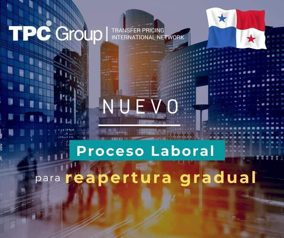 ESTABLECEN PROCESO LABORAL ESPECIAL TEMPORAL PARA REAPERTURA GRADUAL EN PANAMÁ