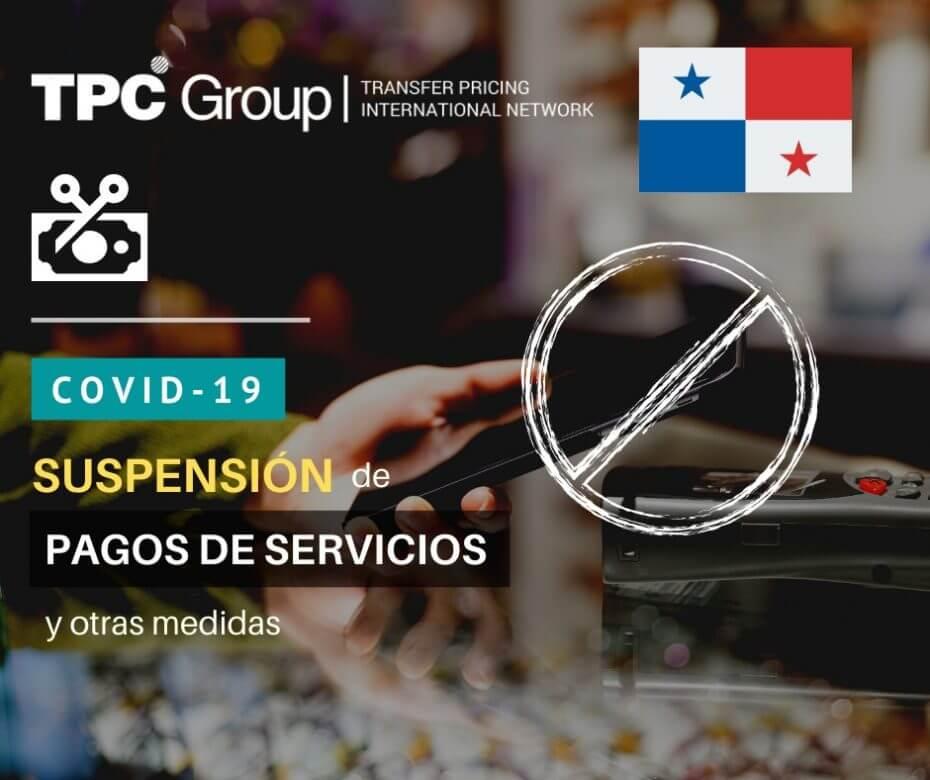 SUSPENSIÓN TEMPORAL DE PAGO DE SERVICIOS PÚBLICOS Y OTRAS MEDIDAS EN PANAMÁ