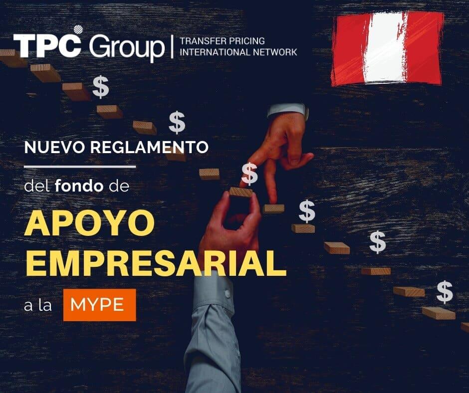 NUEVO REGLAMENTO OPERATIVO DEL FONDO DE APOYO EMPRESARIAL A LA MYPE EN PERÚ