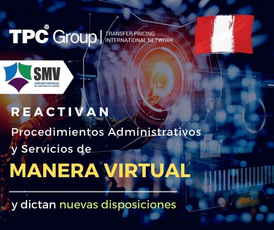 SMV reactivan procedimientos admin y servicios de manera virtual y dictan nuevas disposiciones en Perú