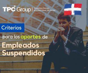 EMPRESAS PODRÁN PRESENTAR LOS APORTES DE EMPLEADOS SUSPENDIDOS EN REPUBLICA DOMINICANA