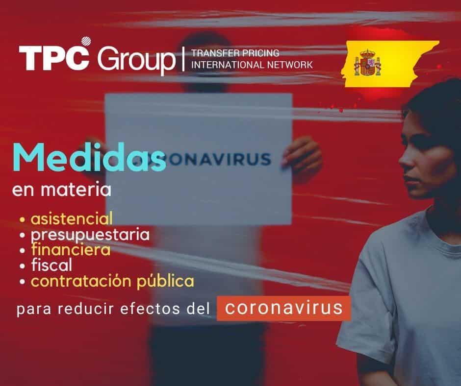DICTAN MEDIDAS EN MATERIA ASISTENCIAL, PRESUPUESTARIA, FINANCIERA, FISCAL Y DE CONTRATACIÓN PÚBLICA EN ESPAÑA