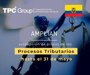 AMPLÍAN SUSPENSIÓN DE PLAZOS DE LOS PROCESOS TRIBUTARIOS en Ecuador