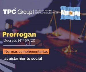 PRÓRROGA DECRETO N° 459/20 Y NORMAS COMPLEMENTARIAS AL AISLAMIENTO SOCIAL, PREVENTIVO Y OBLIGATORIO EN ARGENTINA