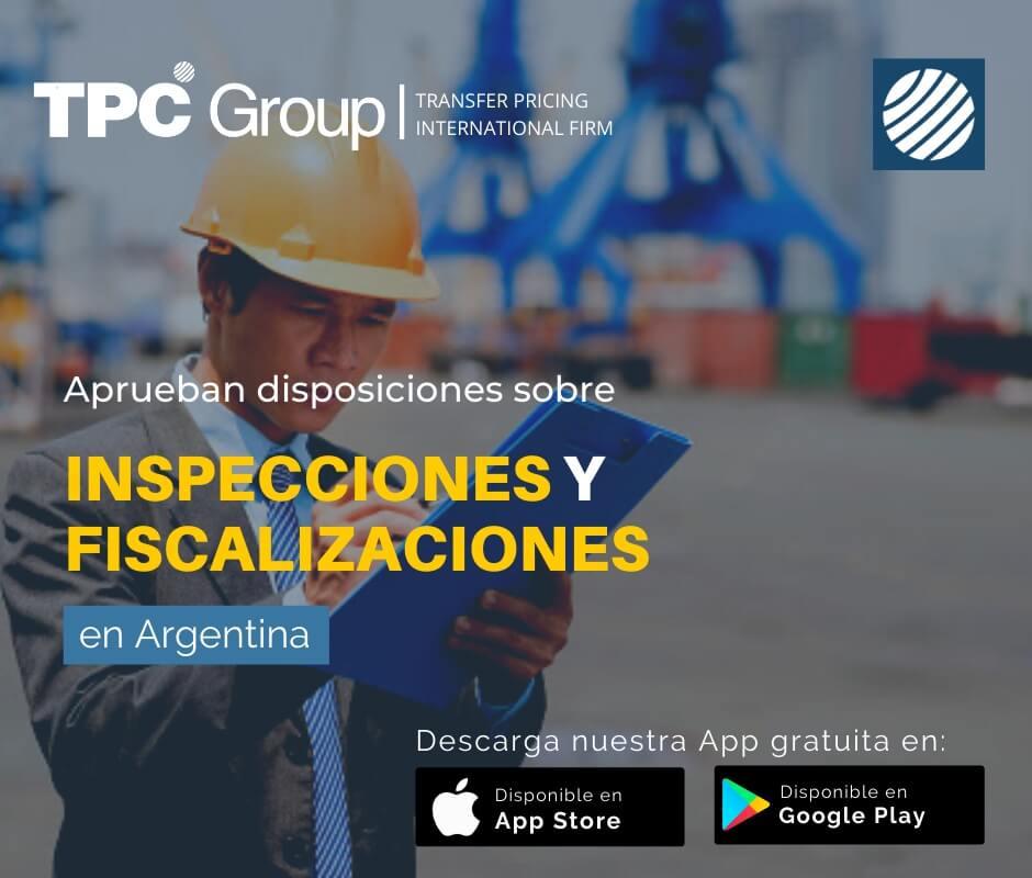 Aprueban disposiciones sobre inspecciones y fiscalizaciones en argentina