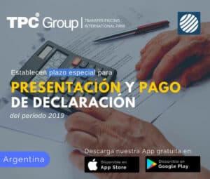 Establecen plazo especial para presentación y pago de declaración del periodo 2019 en Argentina
