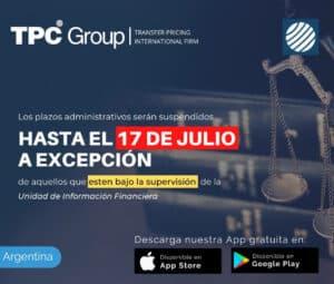 Los plazos administrativos serán suspendidos hasta el 17 de julio a excepción de aquellos que esten bajo la suspensión de la Unidad Información Financiera en Argentina