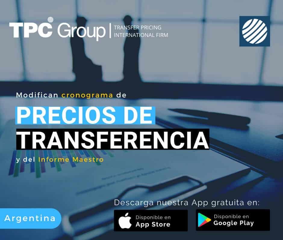 Modifican cronograma de Precios de Transferencia y del Informe Maestro en Argentina