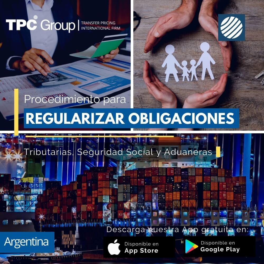 Procedimiento para Regularizar obligaciones Tributarias, Seguridad Social y Aduaneras en Argentina