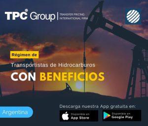 Régimen de Transportistas de Hidrocarburos con beneficios en Argentina
