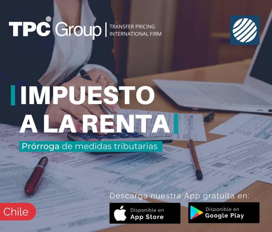 Impuesto a la renta prórroga de medidas tributarias en Chile