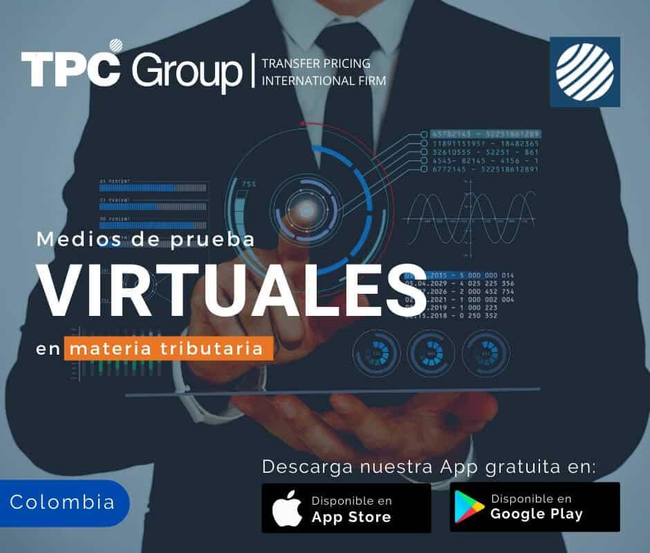 Medios de prueba virtuales en materia tributaria en Colombia