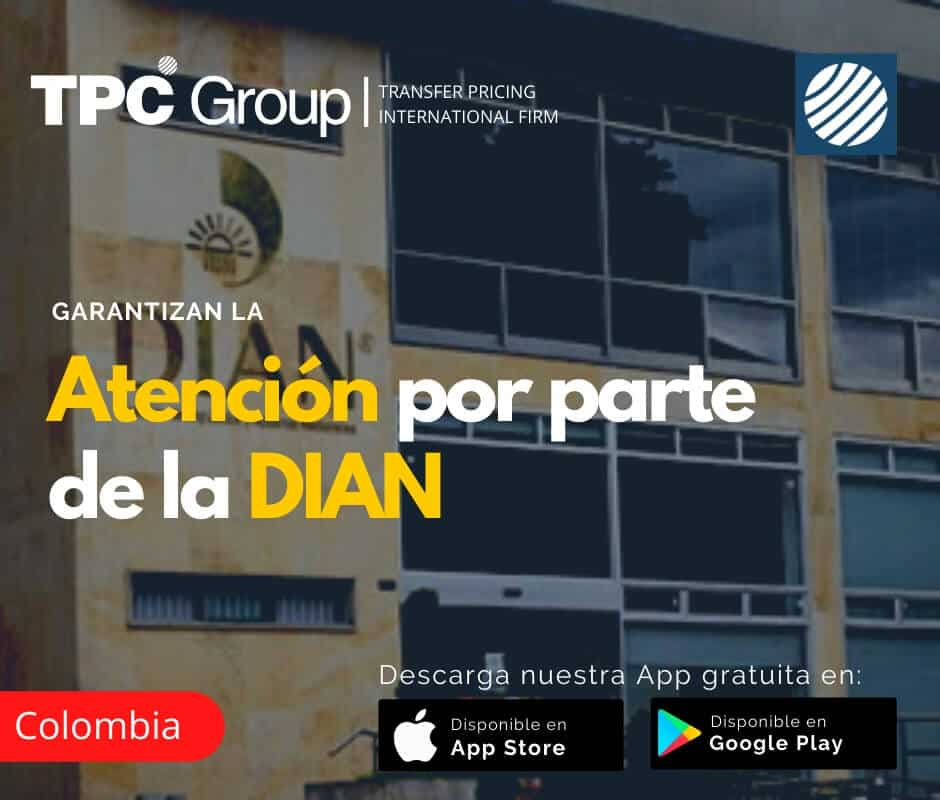 Garantizan la atención por parte de la DIAN en Colombia