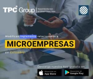 Modifican reglamento relacionados a microempresas en Colombia