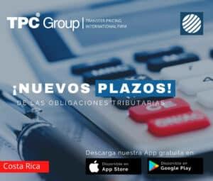 Nuevos plazos de las obligaciones tributarias en Costa Rica