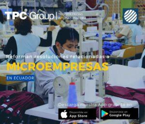 Reforman resoluciones relacionadas a microempresas en Ecuador