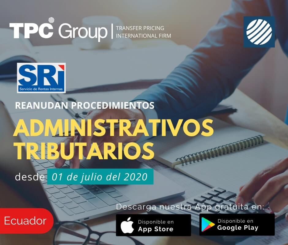 Reanudan procedimientos administrativos desde 01 07 2020 en Ecuador