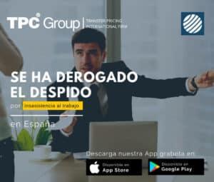 Derogan despido por inasistencia al trabajo en España