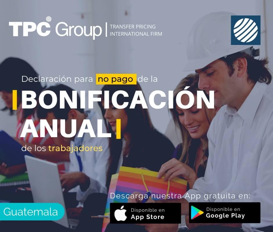 Declaración para no pago de la Bonificación Anual de los trabajadores en Guatemala