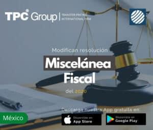 Modifican resolución Miscelánea Fiscal 2020 en México