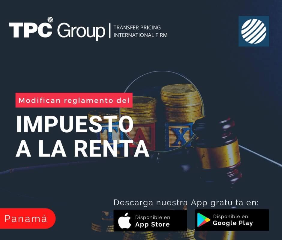 Modifican reglamento del Impuesto a la Renta en Panamá