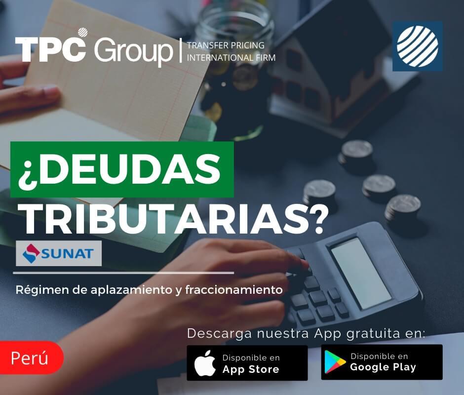 Deudas tributarias con sunat - régimen de aplazamiento y fraccionamiento en Perú