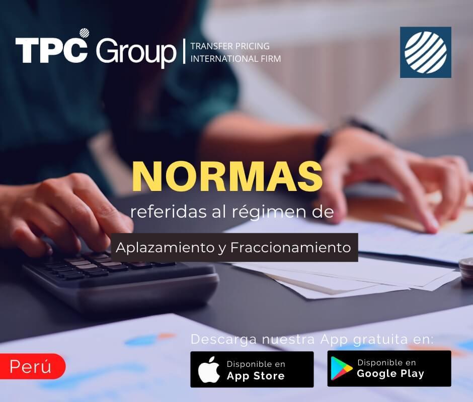 Normas referidas al régimen de Aplazamiento y_o fraccionamiento en Perú