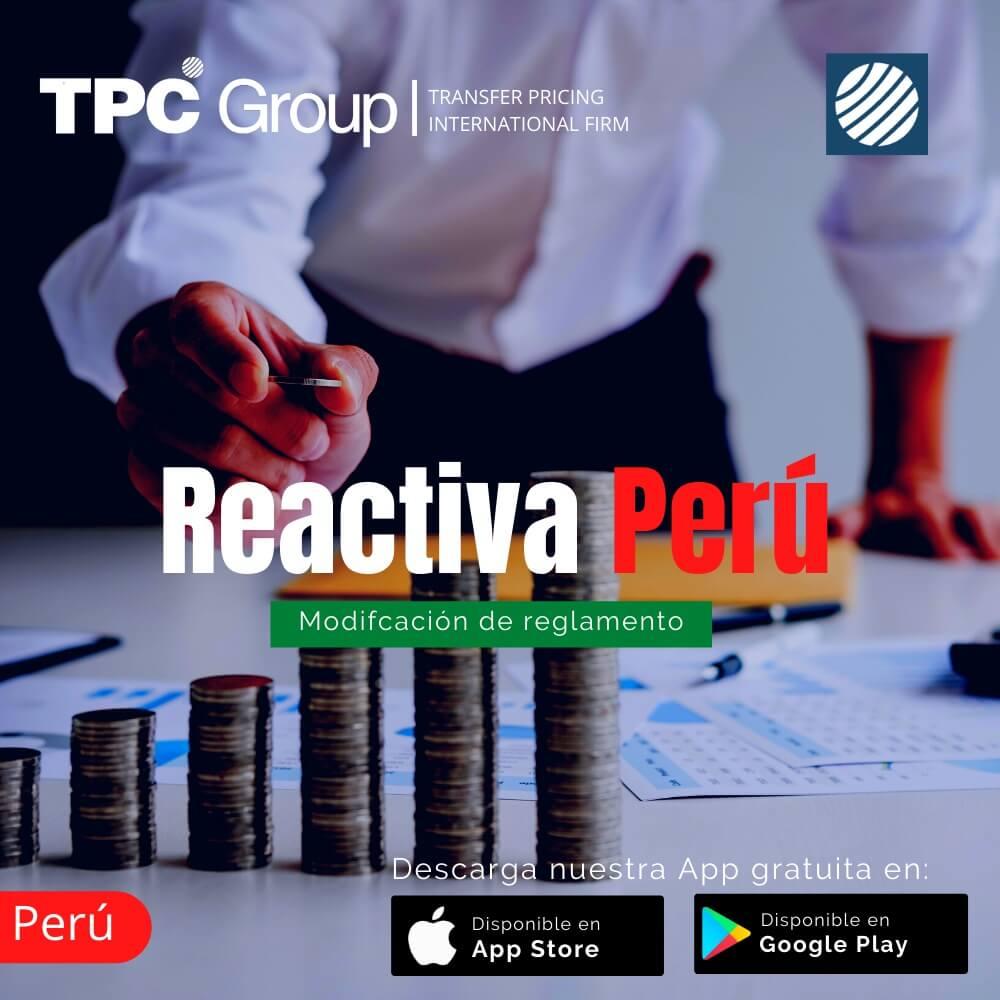 TPC Perú Reactiva Perú modificación de reglamento en Perú