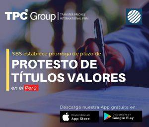 SBS establece prórroga de plazo de protesto de títulos valores en Perú