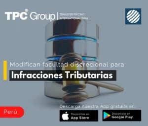 Modifican facultad discrecional para infracciones tributarias en Perú