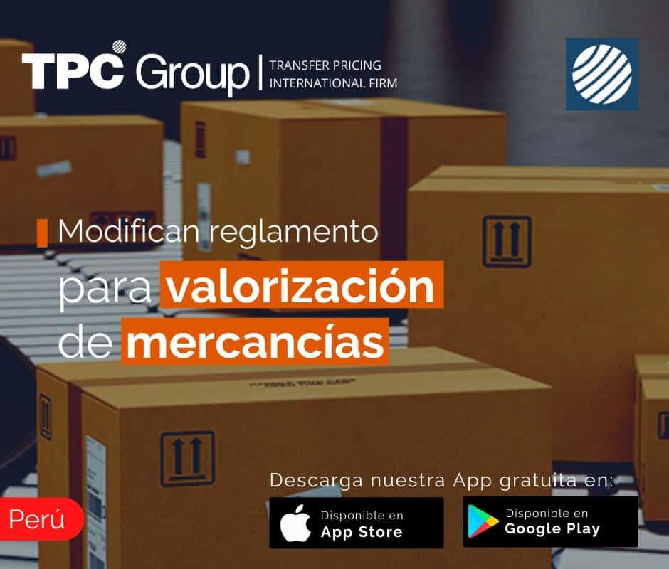 Modifican reglamento para valorización de mercancías en Perú