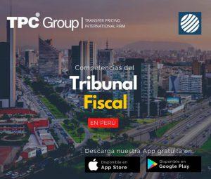 Competencias del tribunal fiscal en Perú