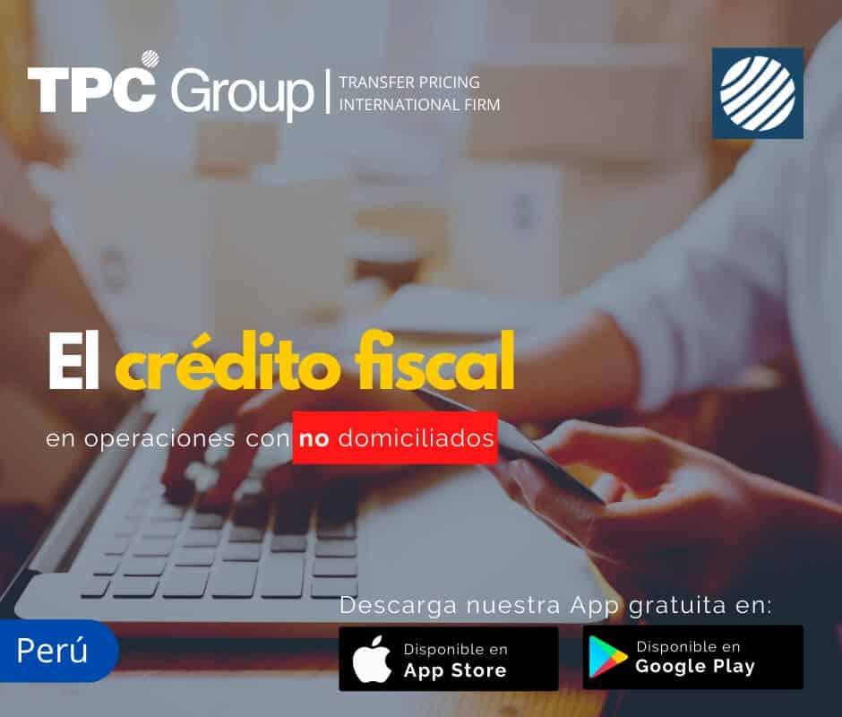 El crédito fiscal en operaciones con no domiciliados en Perú