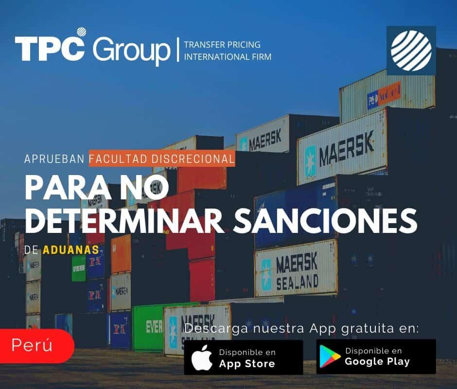 Aprueban facultad discrecional para no determinar sanciones de aduanas en Perú